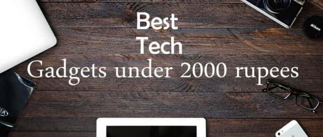Tech gadget under 2000